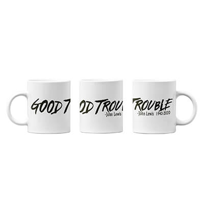 Good Trouble Coffee Mug