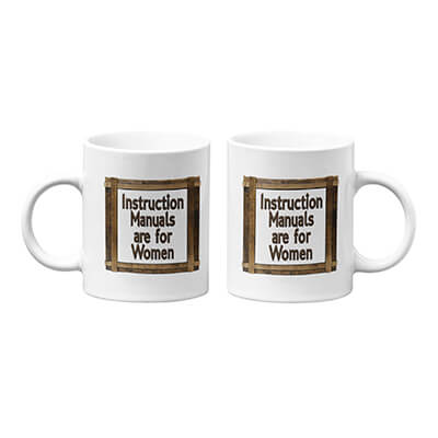 Instruction Manuals are for Women Mug