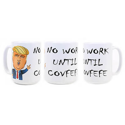 No Work Until Covfefe Mug