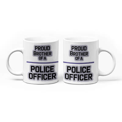Proud Brother of a Police Officer Mug