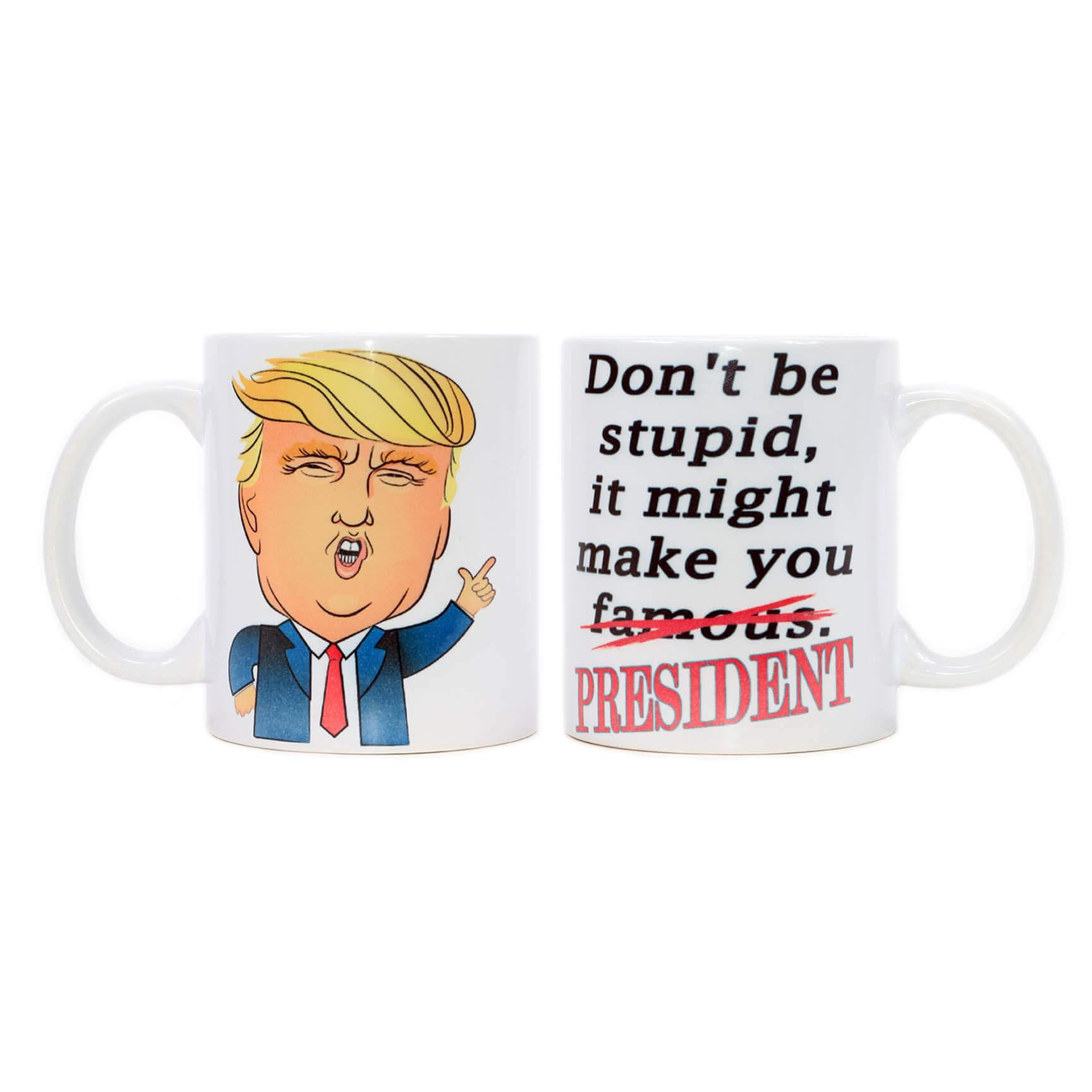 Don't Be Stupid Mug