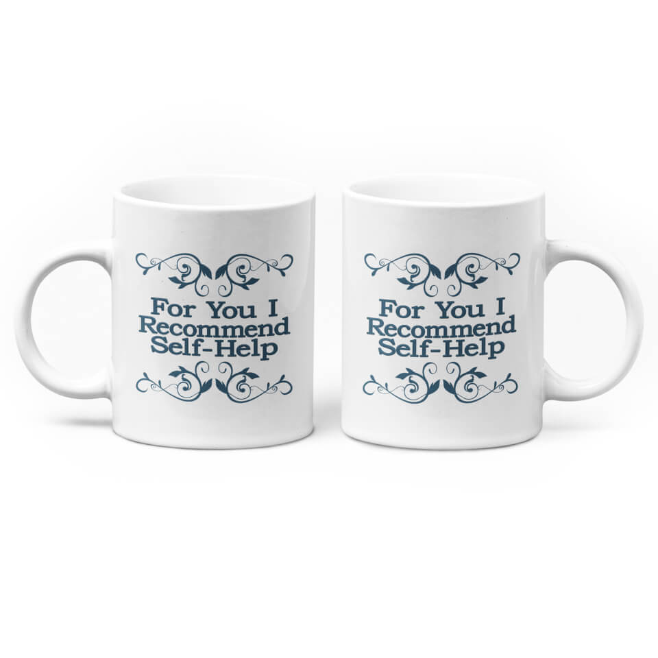 For You I Recommend Self-Help Mug