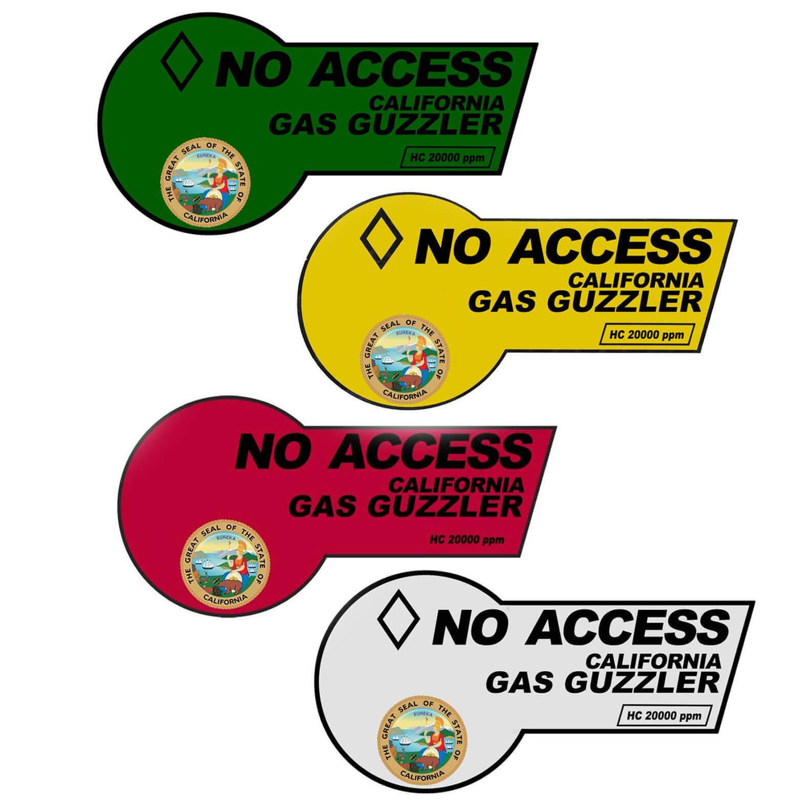 No Access - California Gas Guzzler Sticker