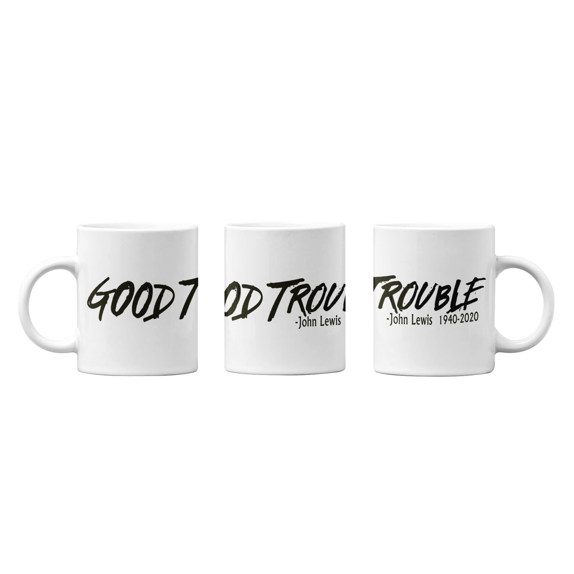 Good Trouble Coffee Mug