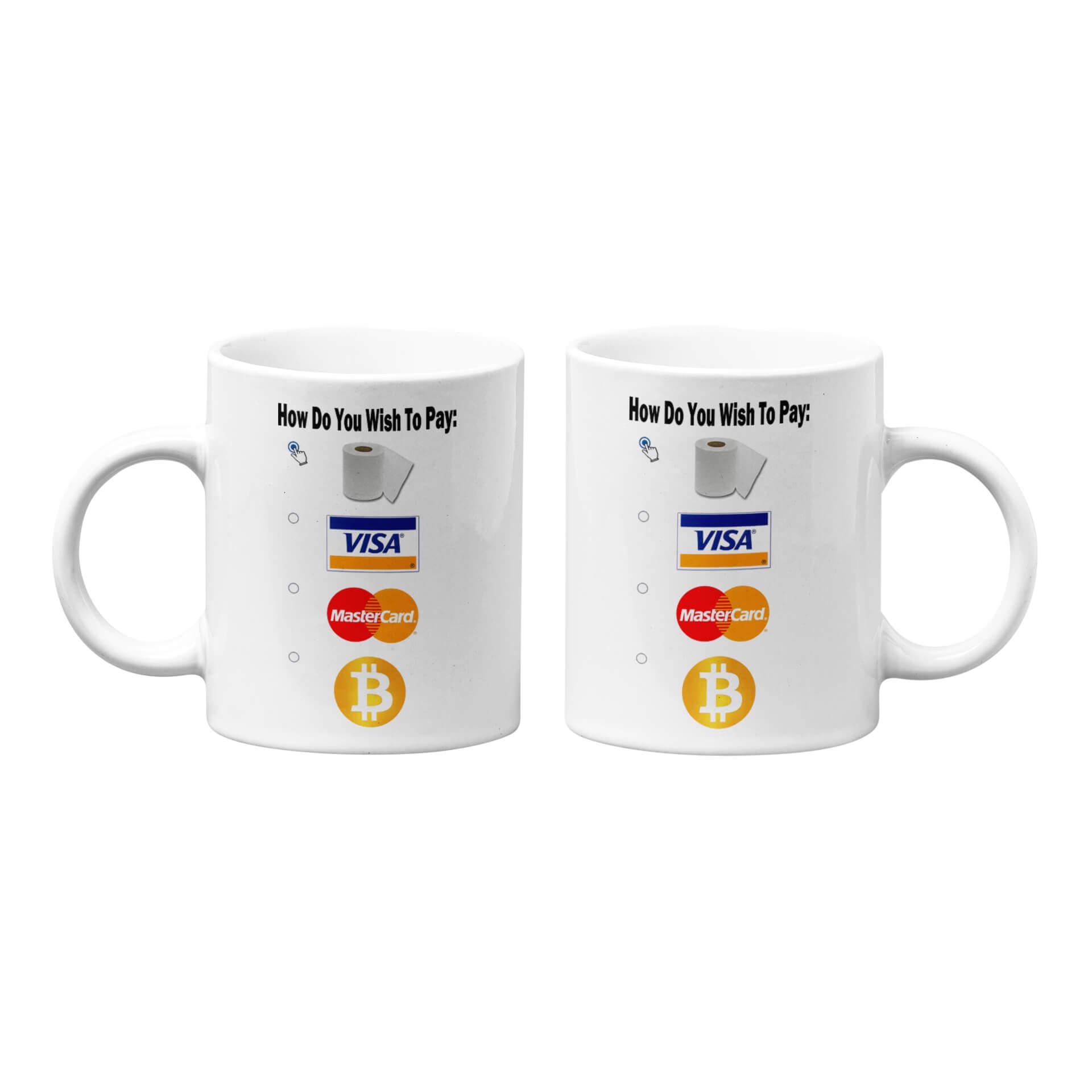How Do You Wish To Pay Mug