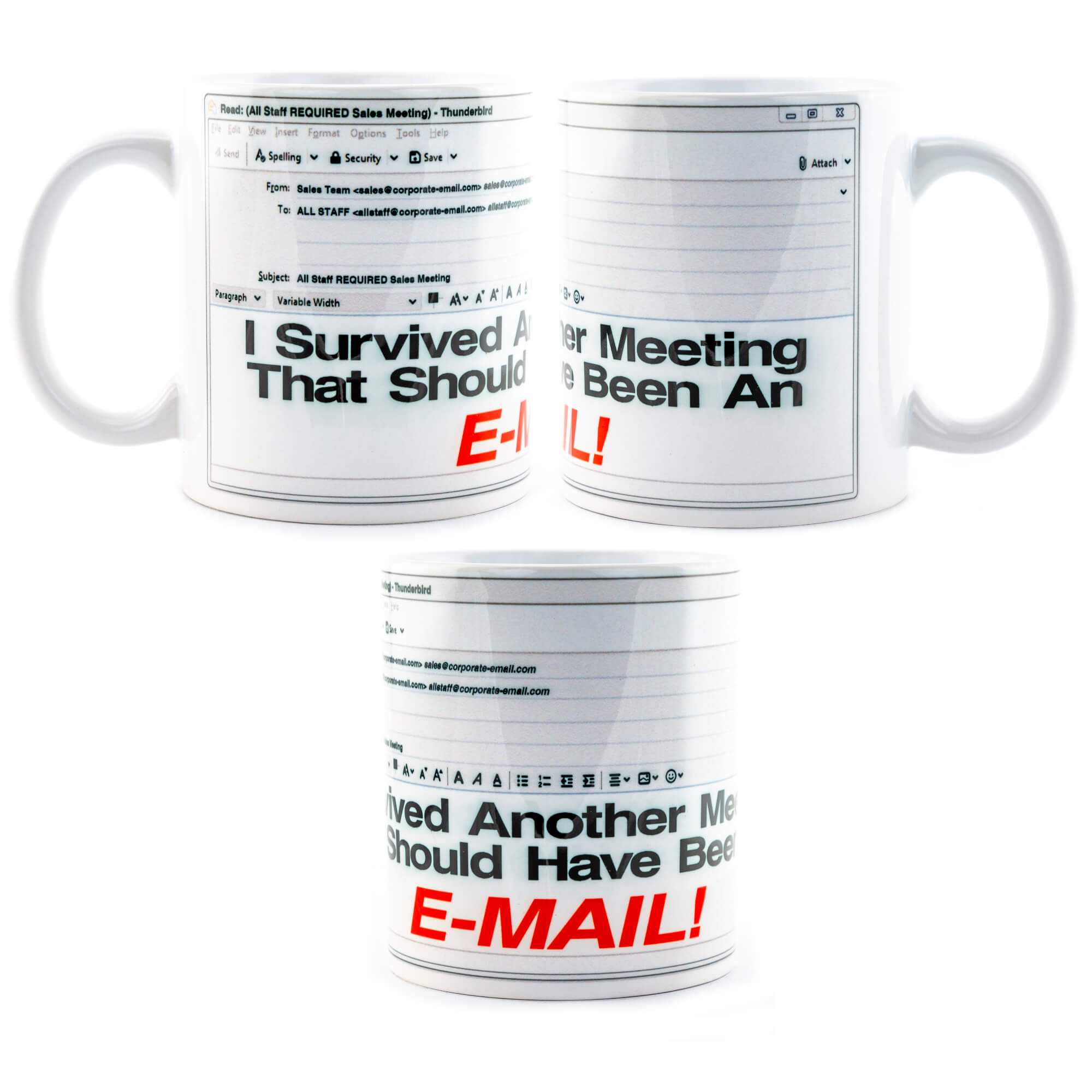 I Survived Another Meeting That Should Have Been An E-Mail Mug