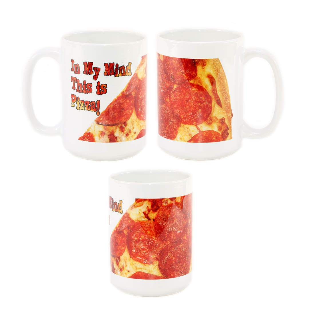 In My Mind This Is Pizza Mug