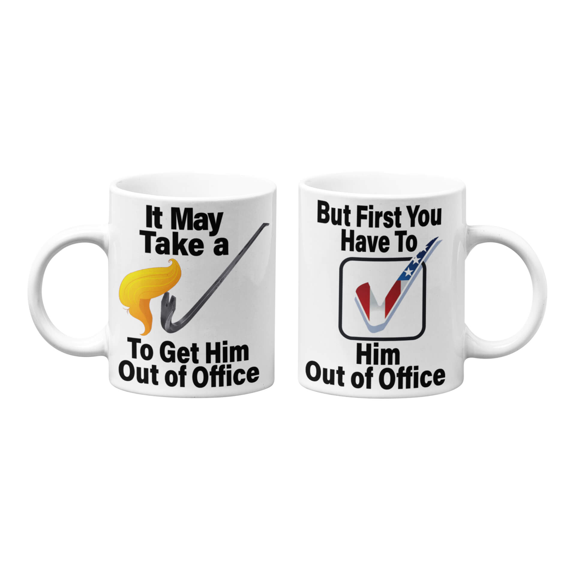 It May Take A Crowbar To Get Him Out Of Office Mug