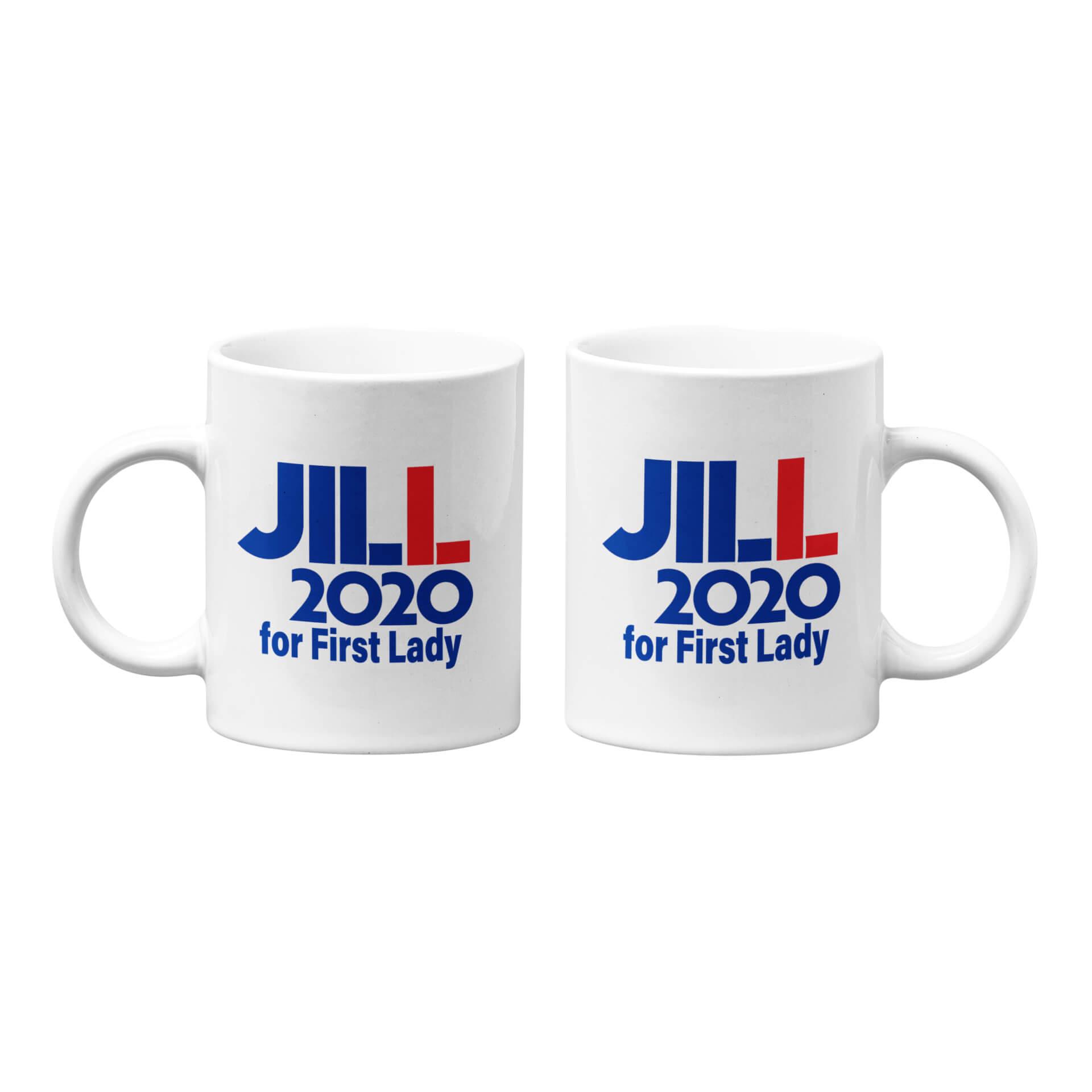 Jill 2020 for First Lady Mug