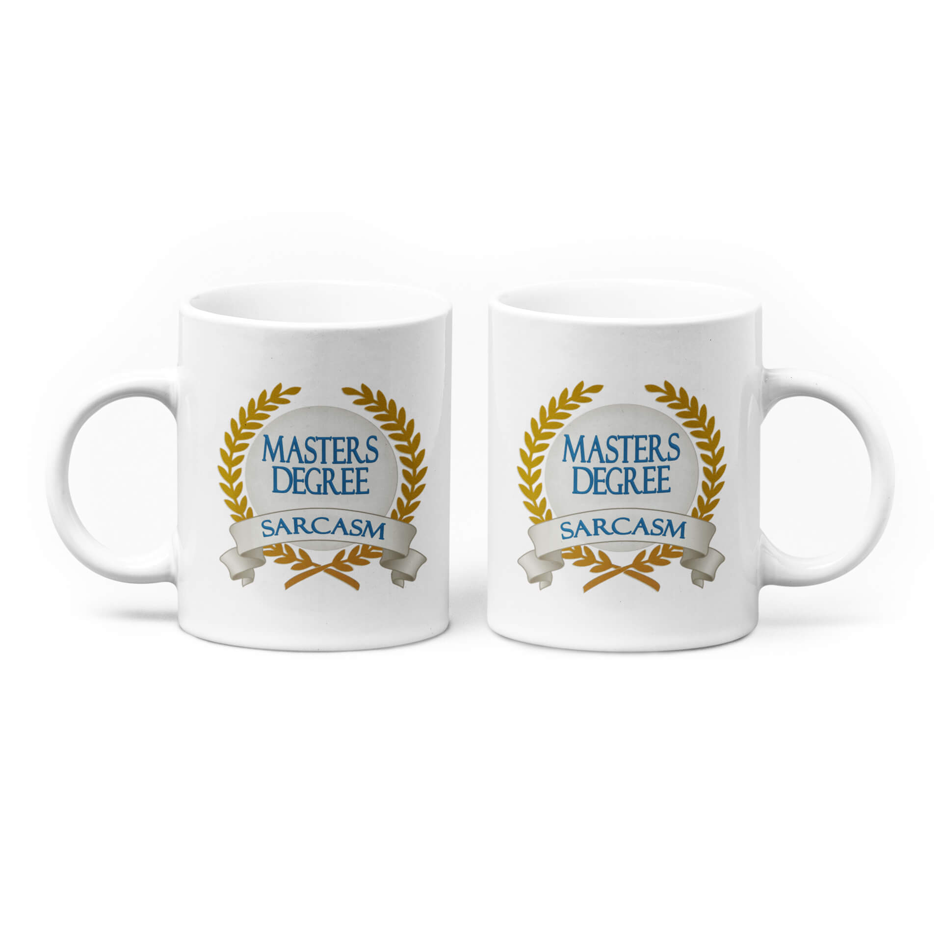 Masters Degree in Sarcasm Mug