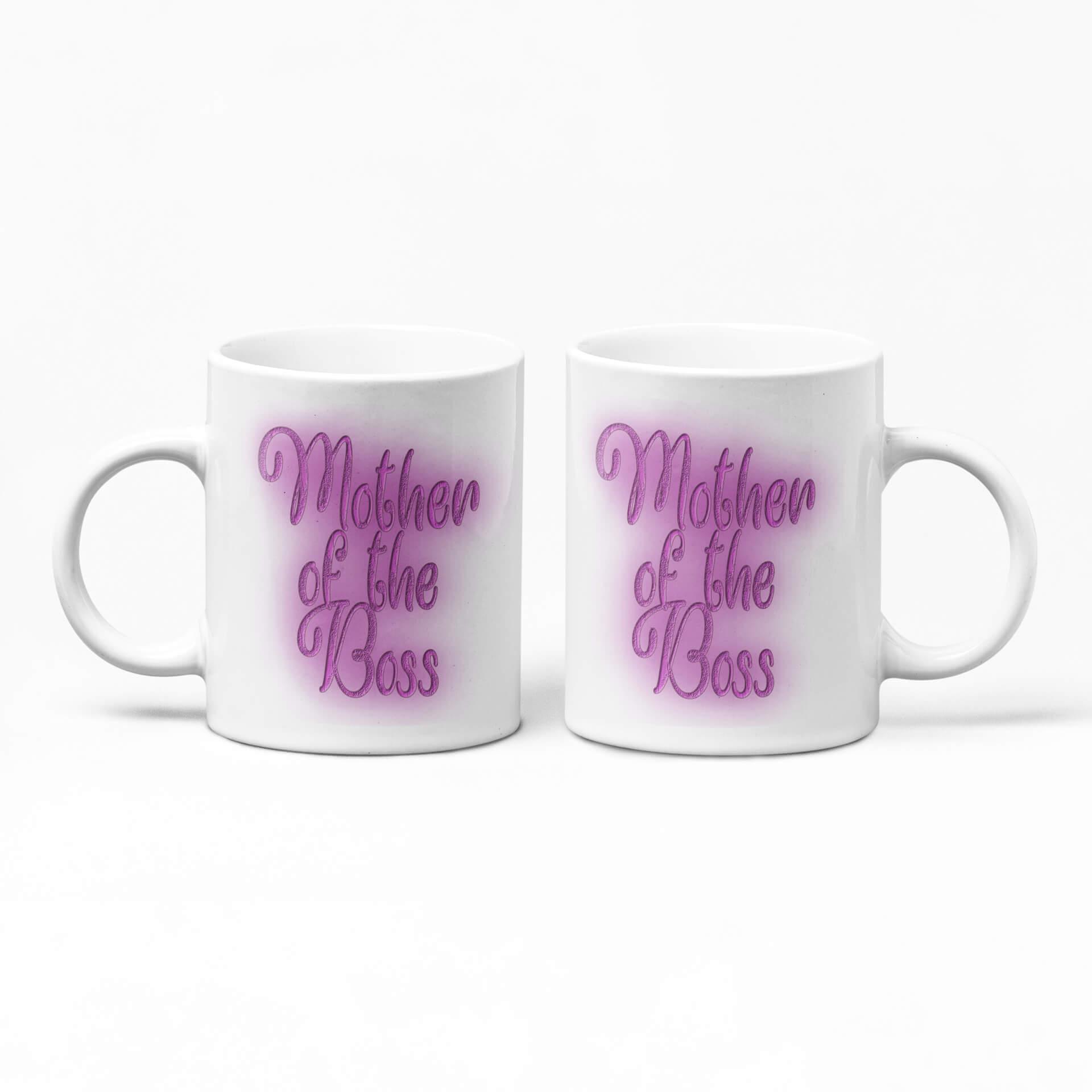 Mother of the Boss Mug