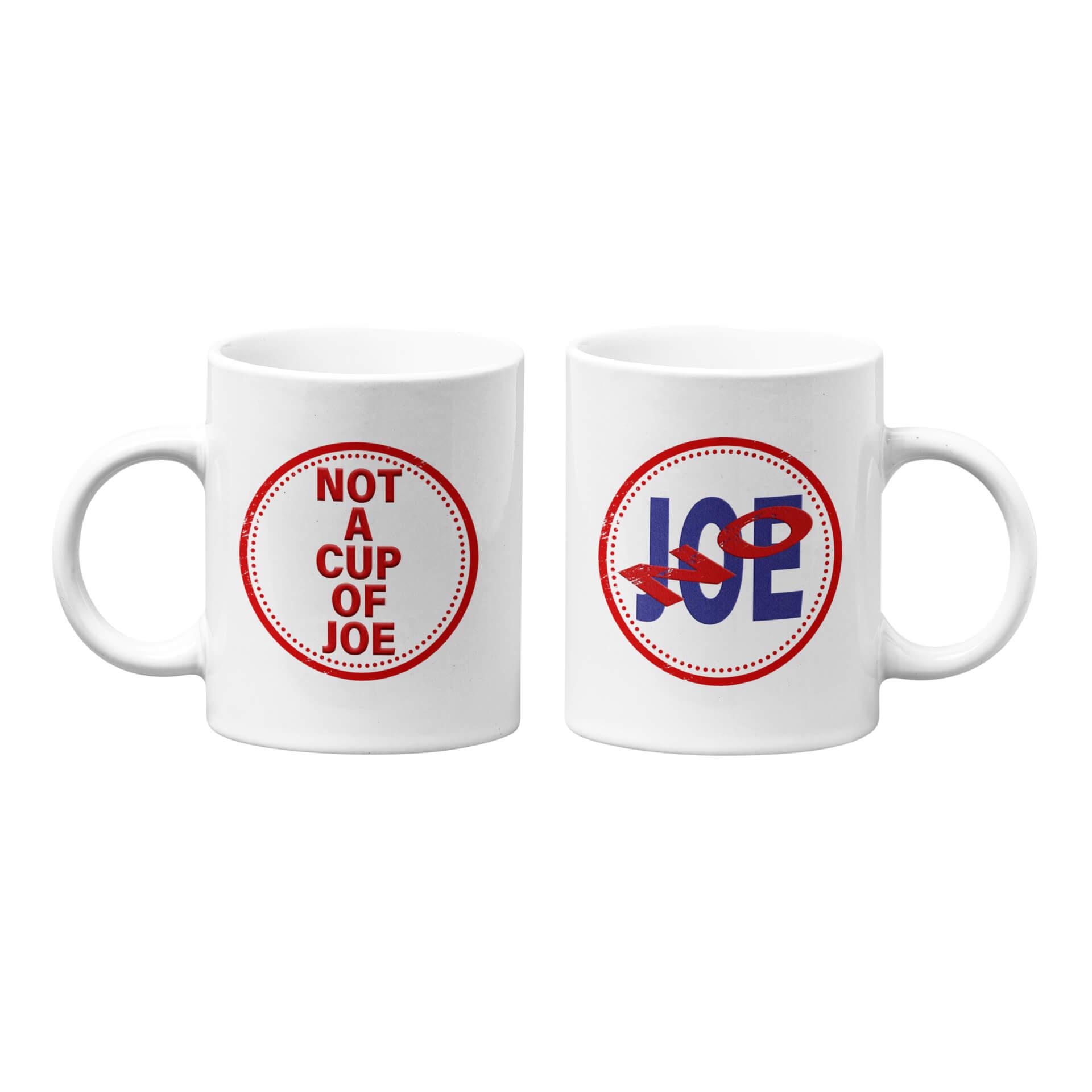 No Joe - Not A Cup of Joe Mug