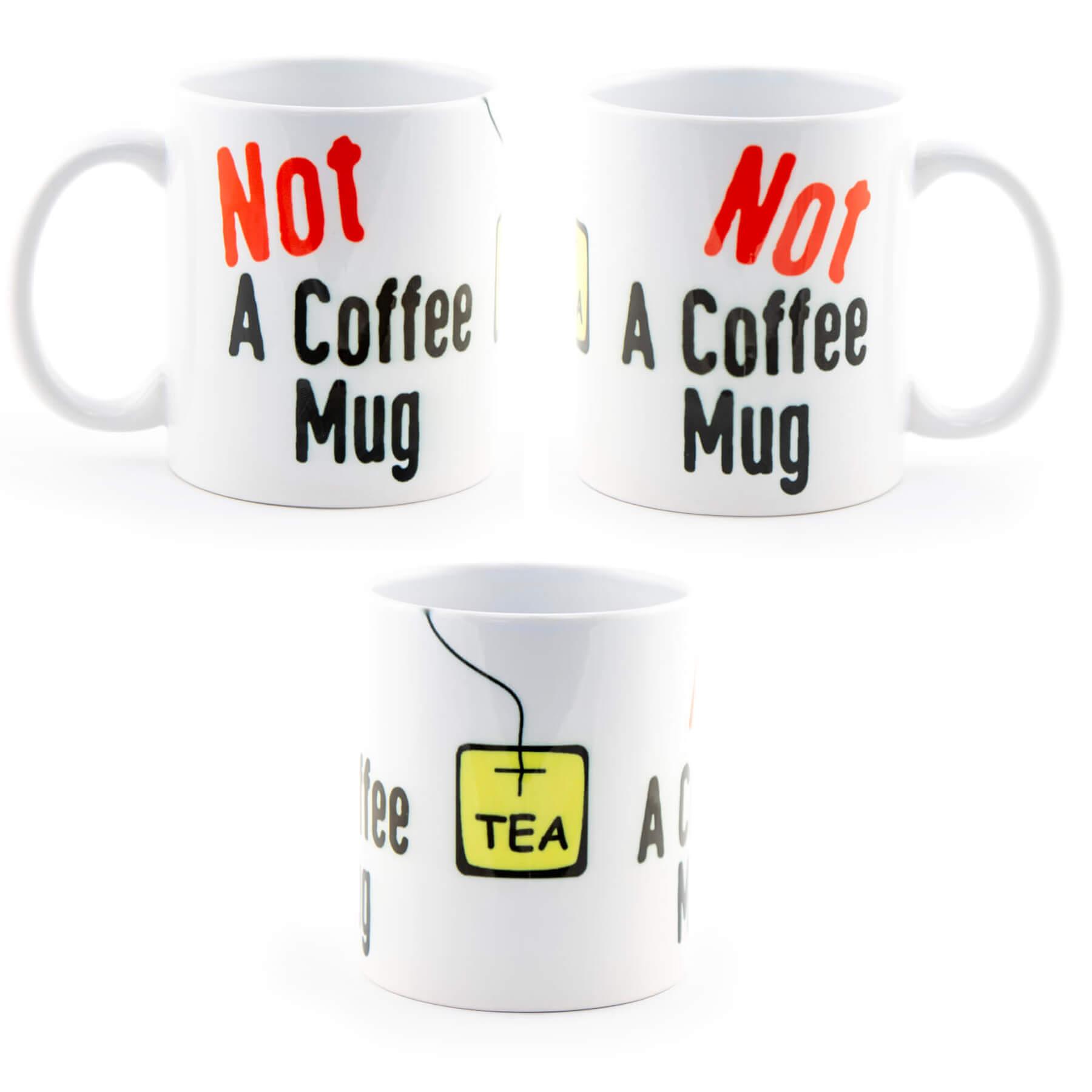 Not A Coffee Mug