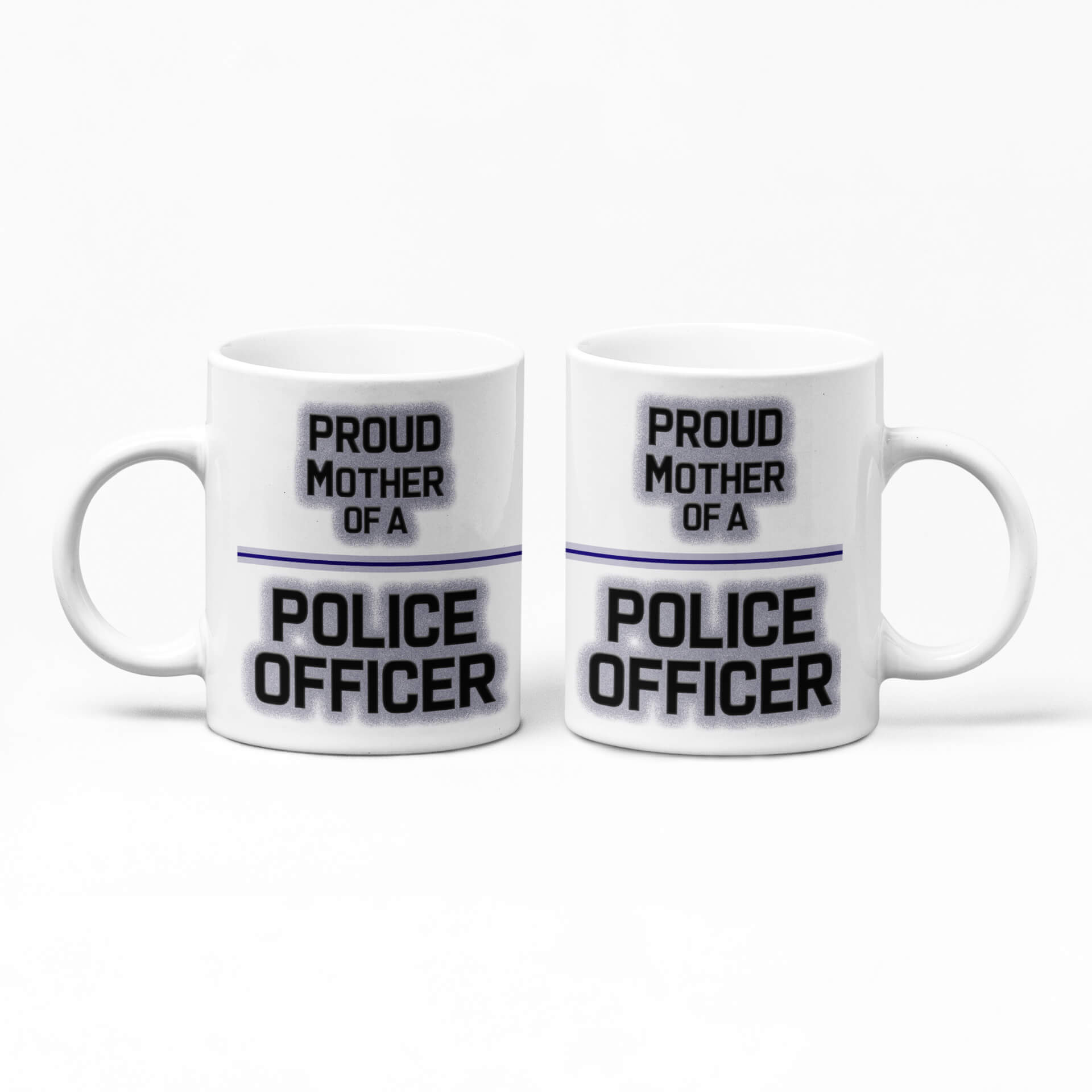 Proud Mother of a Police Officer Mug