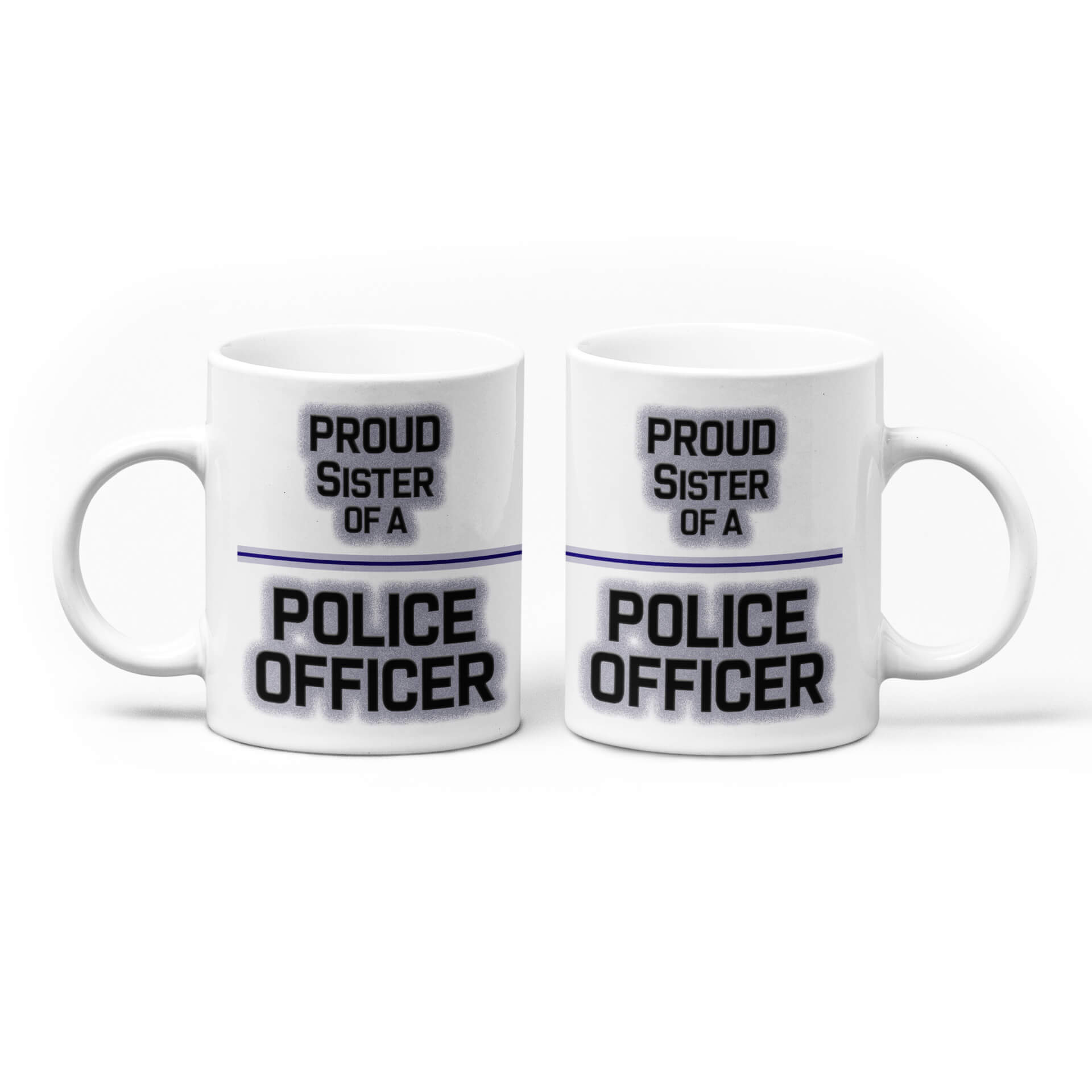 Proud Sister of a Police Officer Mug