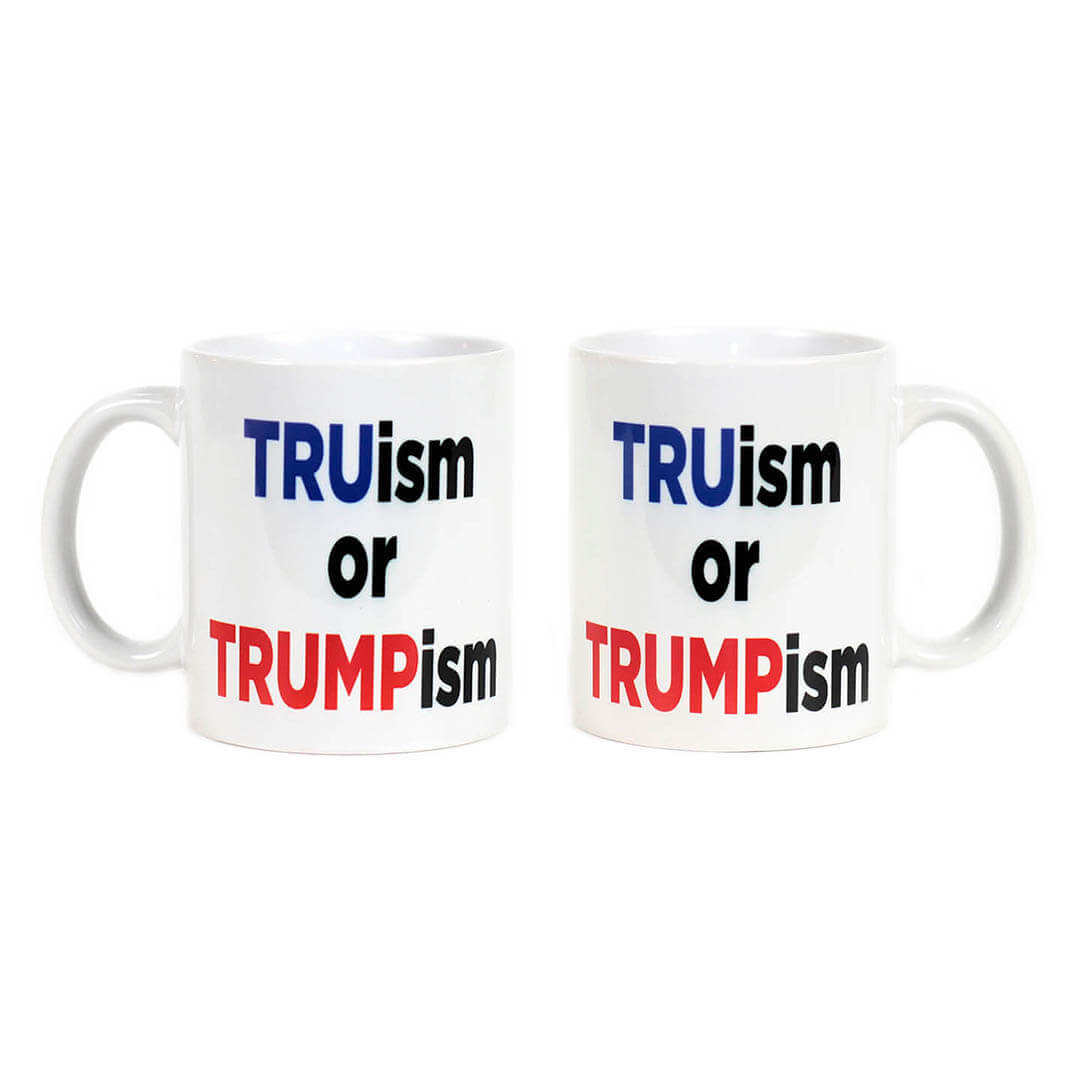 TRUism or TRUMPism Mug