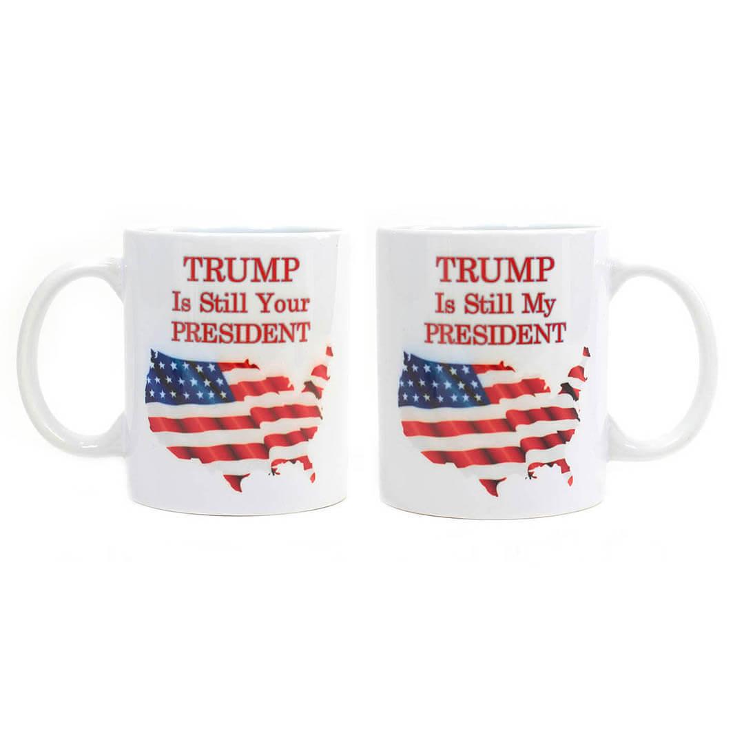 Trump is Still President Mug