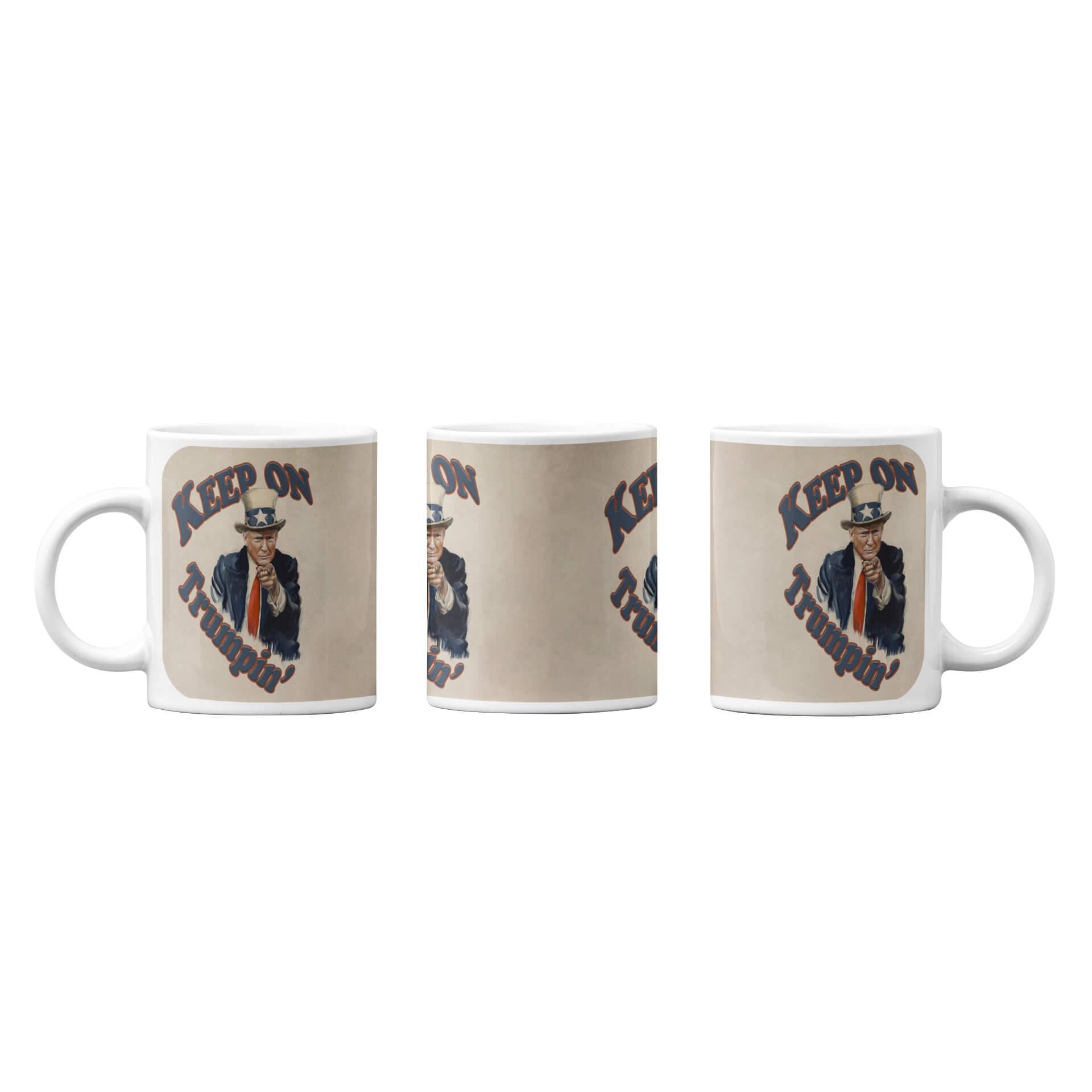 Uncle Trump - Keep on Trumpin' Mug