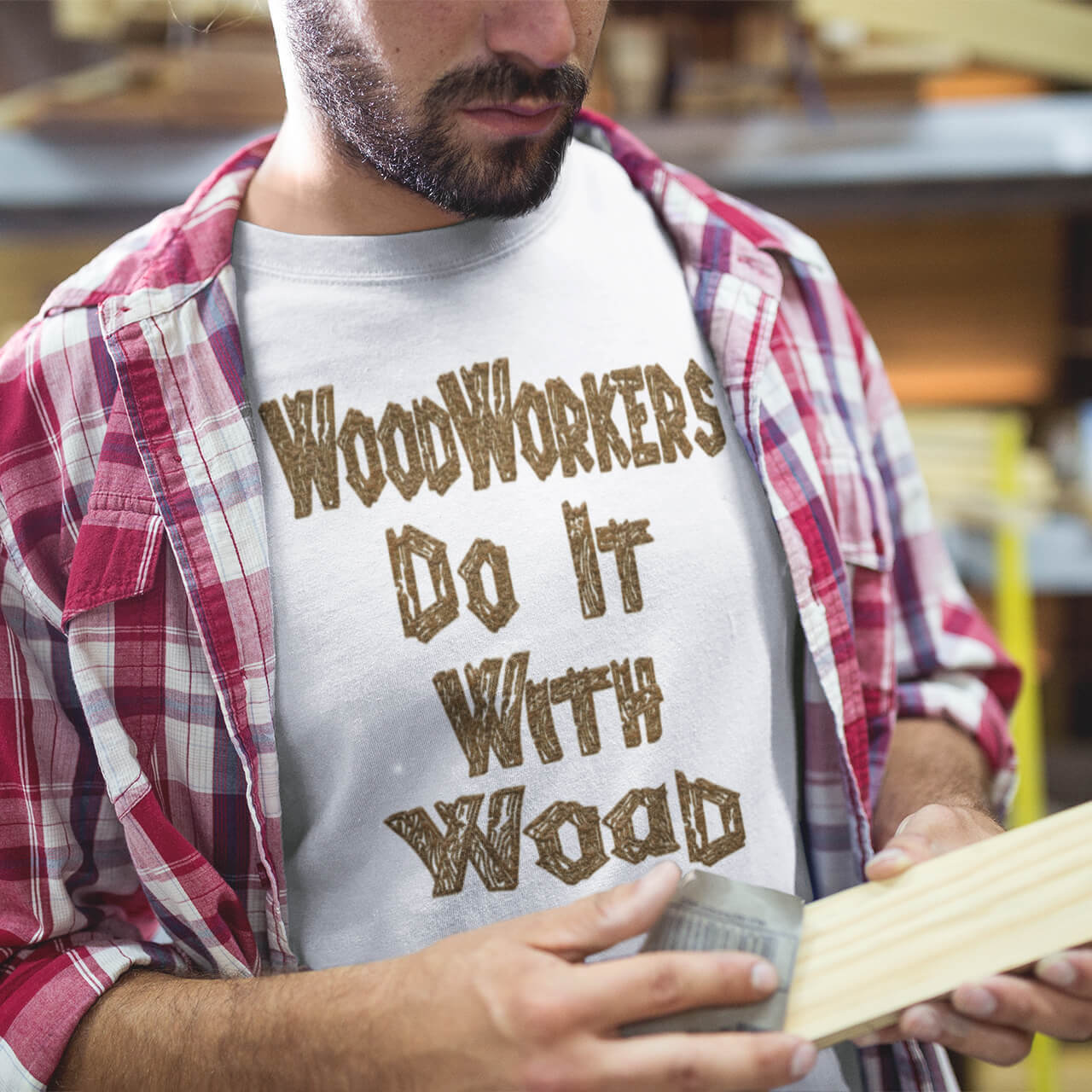 WoodWorkers Do It With Wood T-Shirt
